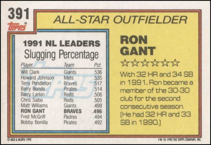 Ron Gant was Mr. Walk-Off for the early 1990s Atlanta Braves